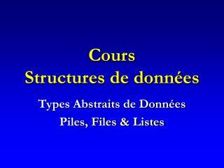 Cours Structures de donn es