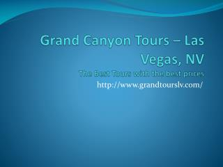 Grand Canyon Tours Las Vegas