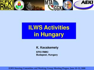 ILWS Activities  in Hungary
