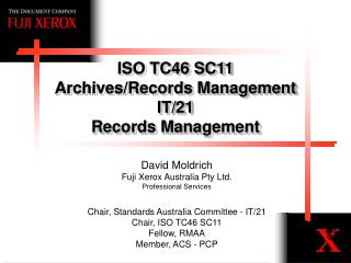 ISO TC46 SC11 Archives/Records Management IT/21 Records Management