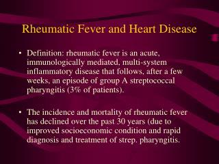 Rheumatic Fever and Heart Disease