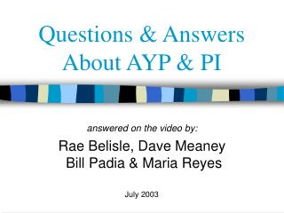 Questions & Answers About AYP & PI