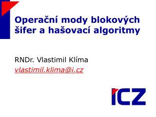 Operační mody blokových šifer a hašovací algoritmy