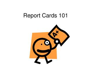 Report Cards 101