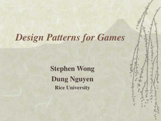 Design Patterns for Games
