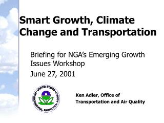 Smart Growth, Climate Change and Transportation