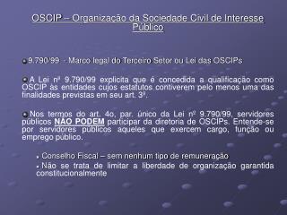 OSCIP � Organiza��o da Sociedade Civil de Interesse P�blico