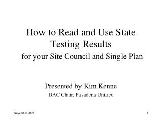 How to Read and Use State Testing Results for your Site Council and Single Plan