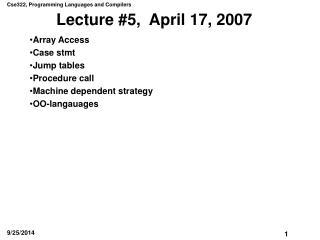 Lecture #5,  April 17, 2007