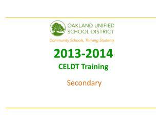 2013-2014 CELDT Training  Secondary