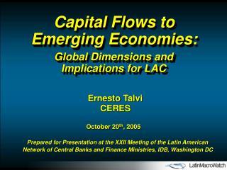 Capital Flows to Emerging Economies: