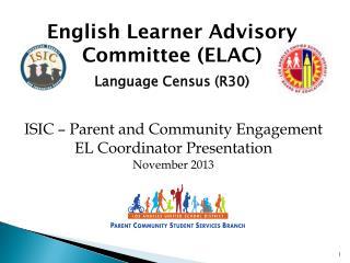 English Learner Advisory Committee (ELAC) Language Census (R30)