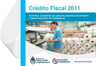 Crédito Fiscal  2011