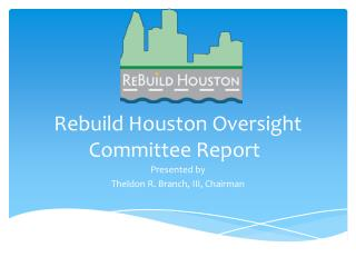 Rebuild Houston Oversight Committee Report