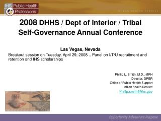 2008 DHHS / Dept of Interior / Tribal Self-Governance Annual Conference Las Vegas, Nevada