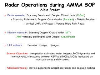 Radar Operations during AMMA SOP Alain Protat