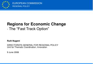 "Regions for Economic Change -  The ""Fast Track Option"""
