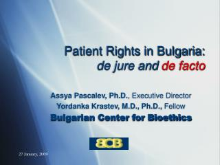 Patient Rights in Bulgaria:  de jure and  de facto