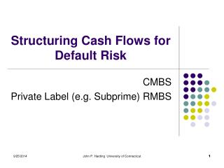 Structuring Cash Flows for Default Risk