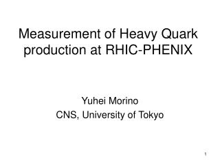 Measurement of Heavy Quark production at RHIC-PHENIX