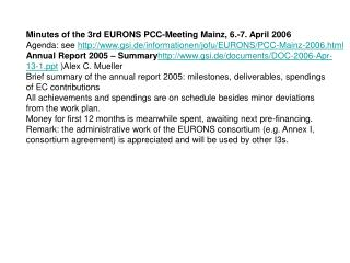 Minutes of the 3rd EURONS PCC-Meeting Mainz, 6.-7. April 2006