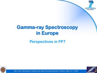 Gamma-ray Spectroscopy in Europe