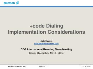 +code Dialing Implementation Considerations