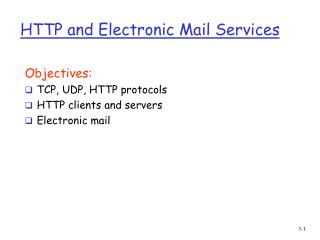 HTTP and Electronic Mail Services