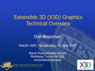 Extensible 3D (X3D) Graphics Technical Overview