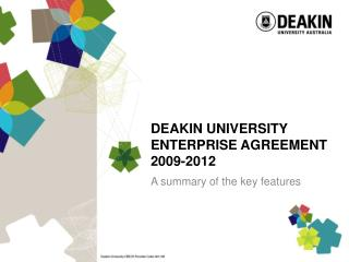 DEAKIN UNIVERSITY ENTERPRISE AGREEMENT 2009-2012