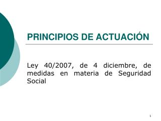 PRINCIPIOS DE ACTUACI�N