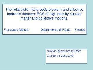 Nuclear Physics School 2009 Otranto, 1-5 June 2009