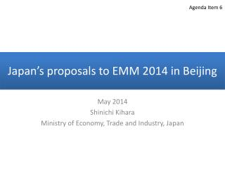 Japan's proposals to EMM 2014 in Beijing