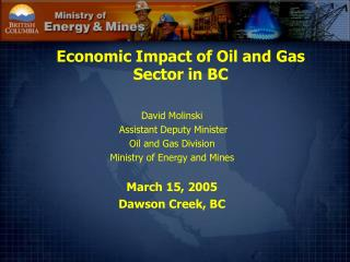 Economic Impact of Oil and Gas  Sector in BC