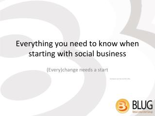 Everything you need to know when starting with social business