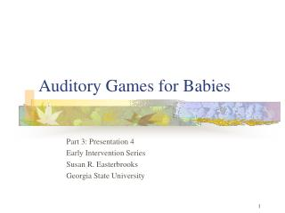 Auditory Games for Babies