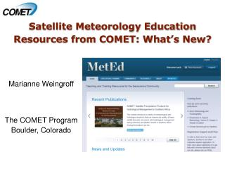 Satellite Meteorology Education Resources from COMET: What's New?