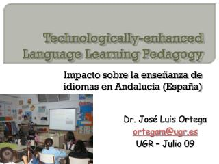 Technologically-enhanced Language Learning Pedagogy
