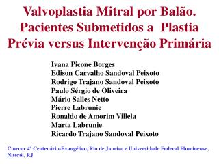Valvoplastia Mitral por Balão. Pacientes Submetidos a  Plastia Prévia versus Intervenção Primária