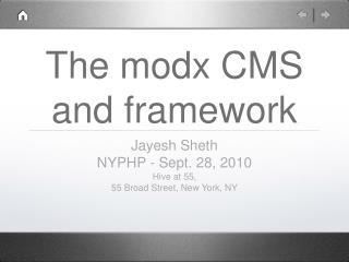 The modx CMS and framework