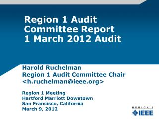 Region 1 Audit Committee Report 1 March 2012 Audit