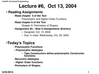 Lecture #6,  Oct 13, 2004