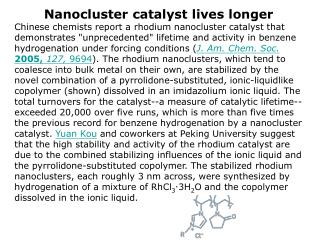 Nanocluster catalyst lives longer