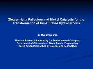 Ziegler-Natta Palladium and Nickel Catalysts for the Transformation of Unsaturated Hydrocarbons