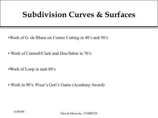 Subdivision Curves & Surfaces