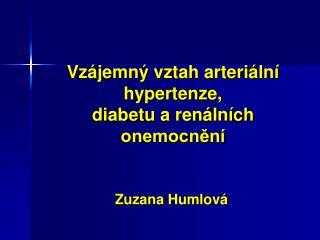 Vzájemný vztah arteriální hypertenze, diabetu a renálních onemocnění
