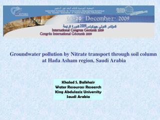 Groundwater pollution by Nitrate transport through soil column  at Hada Asham region, Saudi Arabia