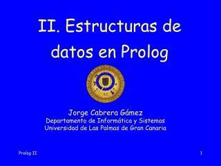 II. Estructuras de datos en Prolog