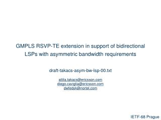 GMPLS RSVP-TE extension in support of bidirectional LSPs with asymmetric bandwidth requirements