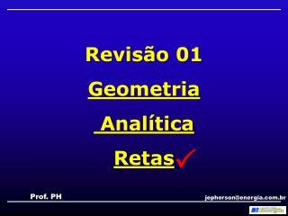 Revisão 01 Geometria  Analítica Retas